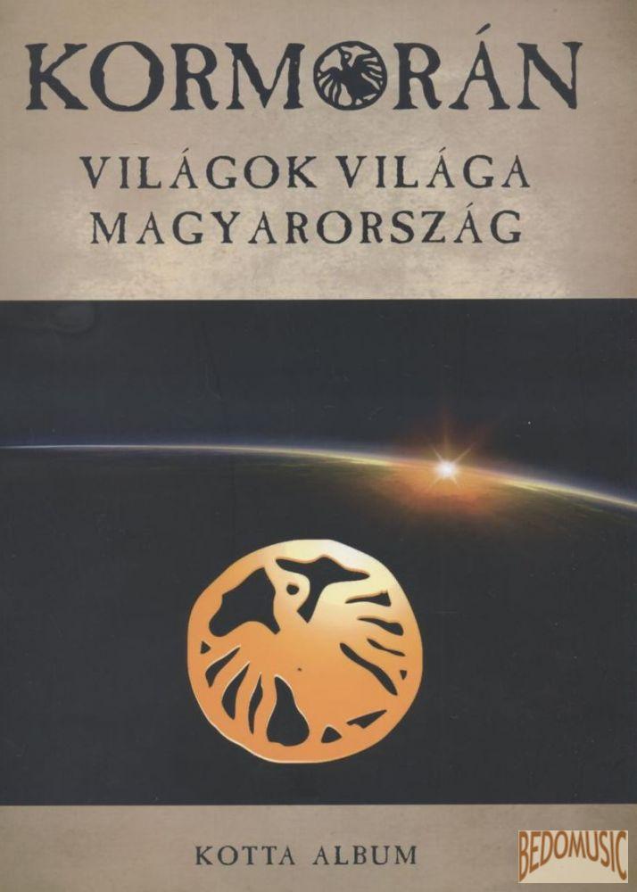 Kormorán - Világok világa Magyarország