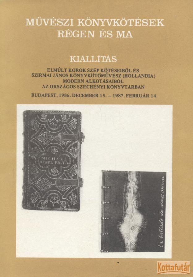 Művészi könyvkötések régen és ma