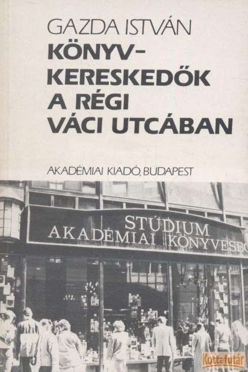 Könyvkereskedők a régi Váci utcában
