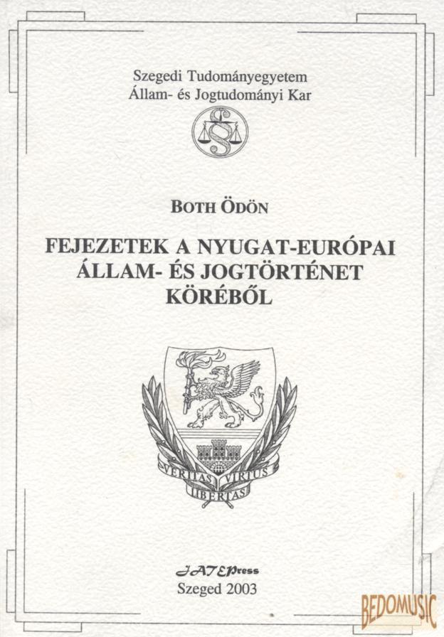 Fejezetek a nyugat-európai állam- és jogtörténet köréből