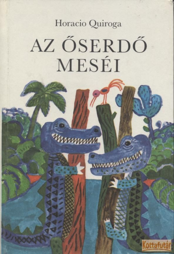 Az őserdő meséi