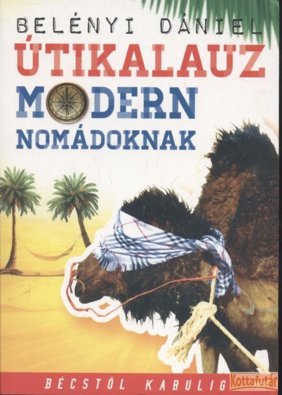 Útikalauz modern nomádoknak