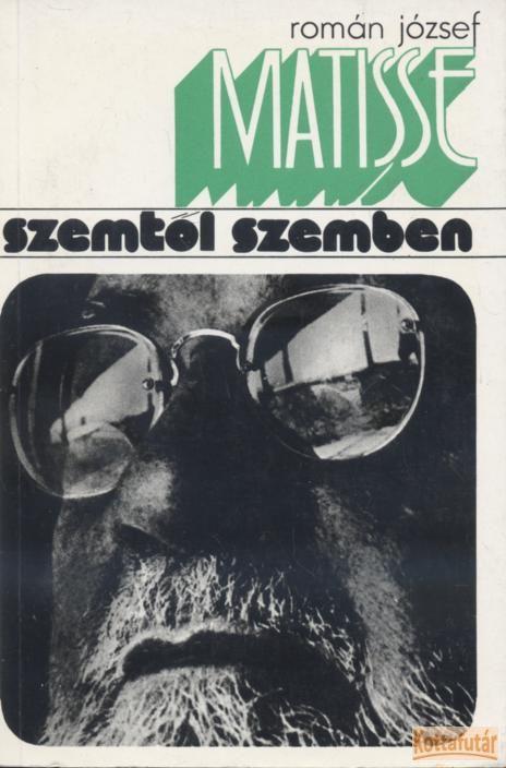 Matisse szemtől szemben