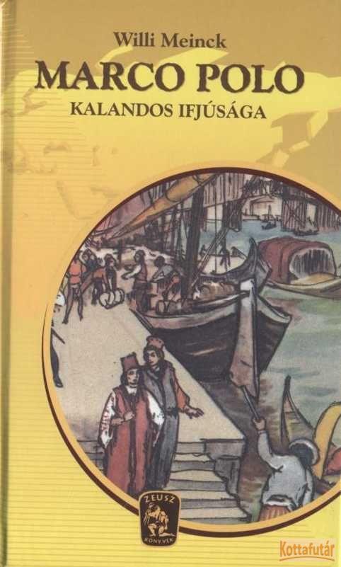 Marco Polo kalandos ifjúsága