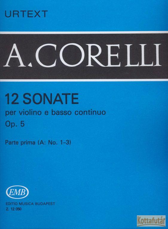 12 Soanate per violino e basso continuo Op. 5 No. 1-3