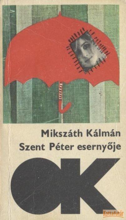 Szent Péter esernyője (1985)