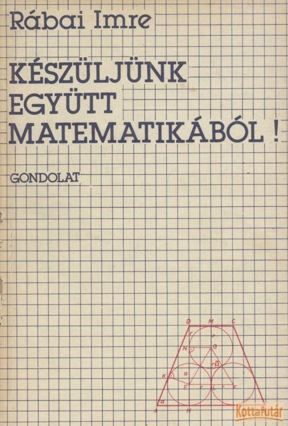 Készüljünk együtt matematikából!