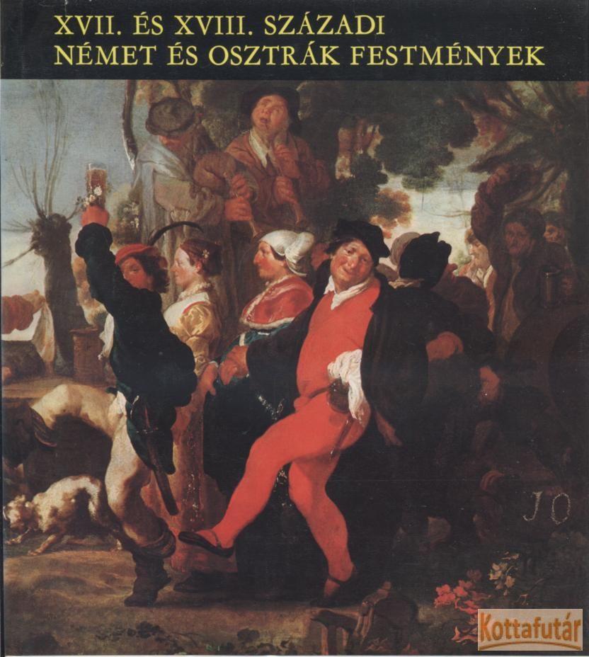 XVII. és XVIII. századi német és osztrák festmények