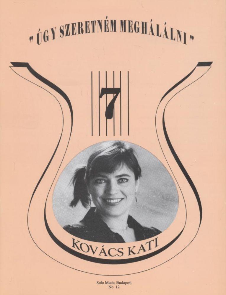 Régi slágerek ma is divatban 7. - Kovács Kati
