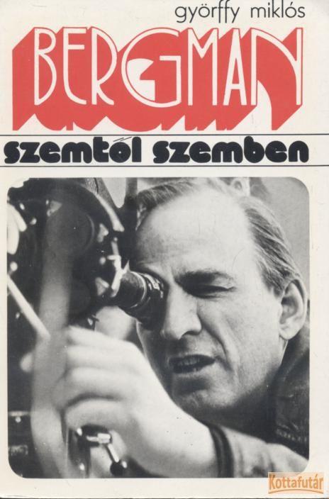 Bergman szemtől szemben