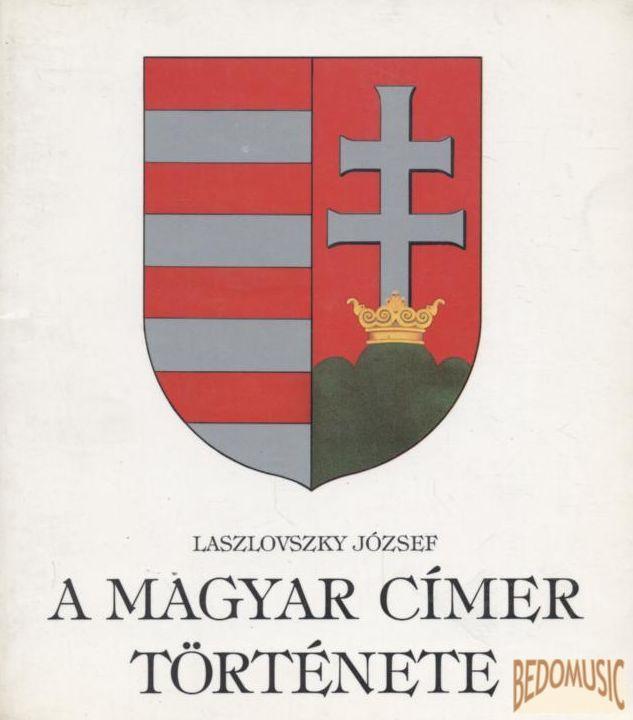A magyar címer története
