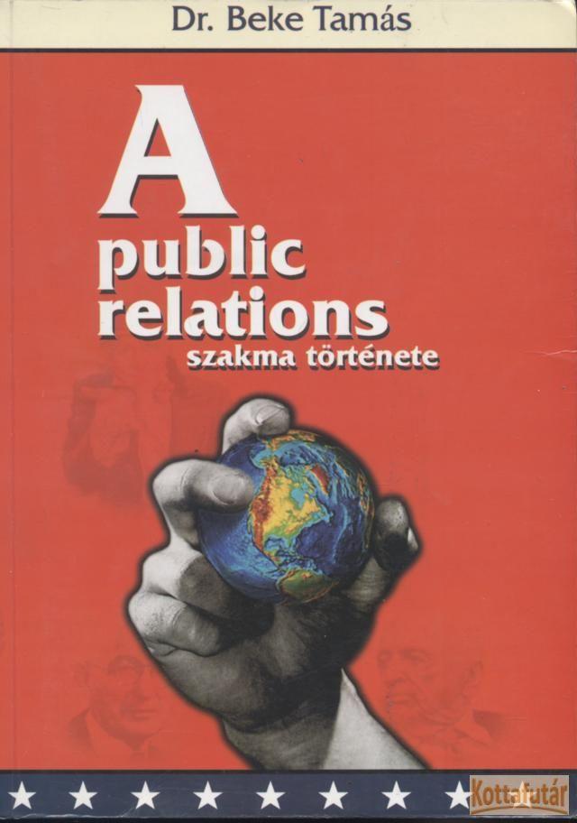 A public relations szakma története