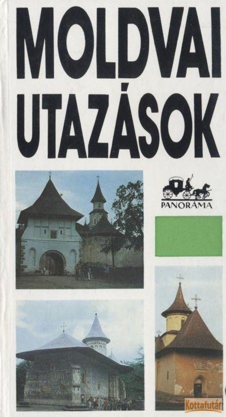 Moldvai utazások