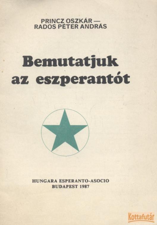 Bemutatjuk az eszperantót