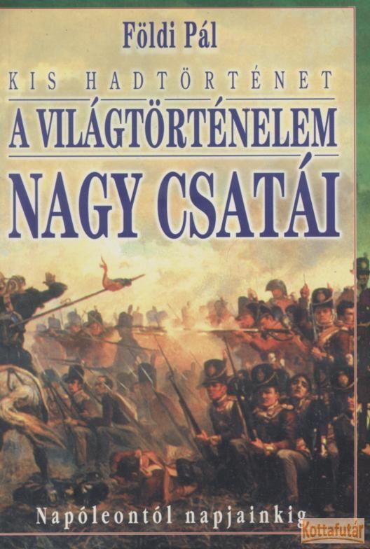 A világtörténelem nagy csatái II.