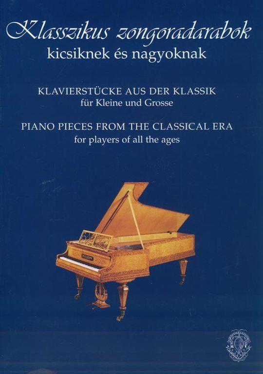 Klasszikus zongoradarabok kicsiknek és nagyoknak