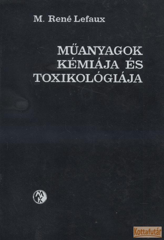 Műanyagok kémiája és toxikológiája