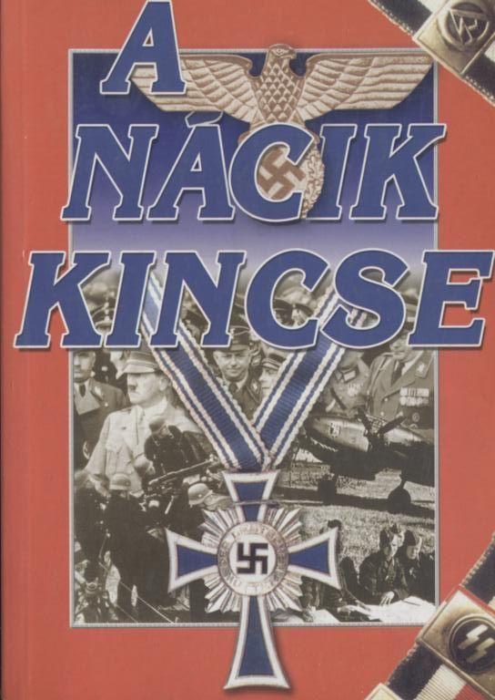 A nácik kincse