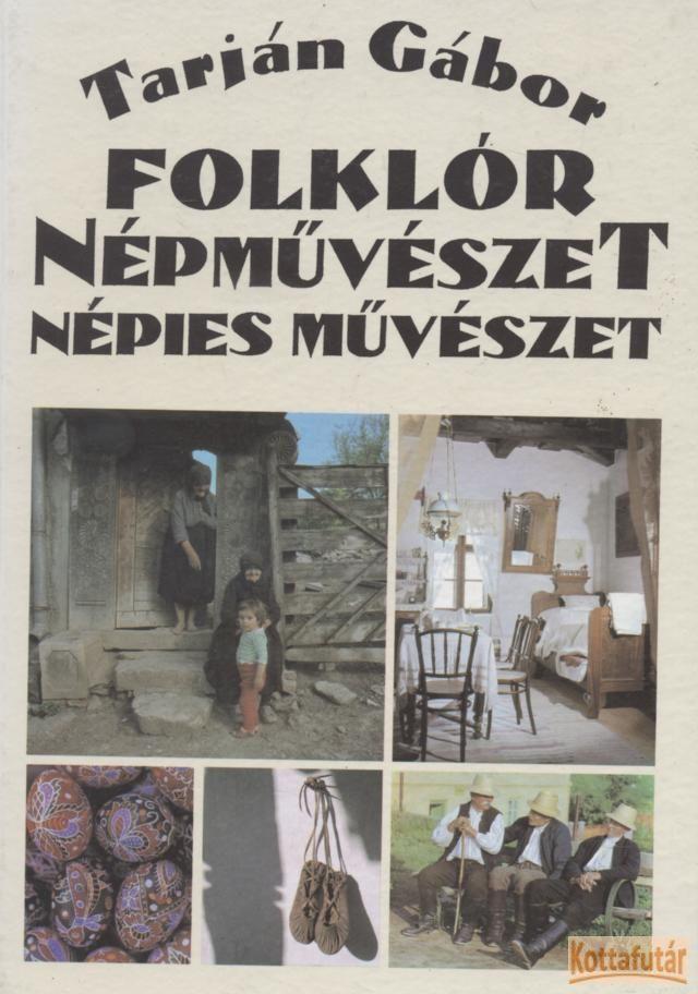Folklór, népművészet,népies művészet