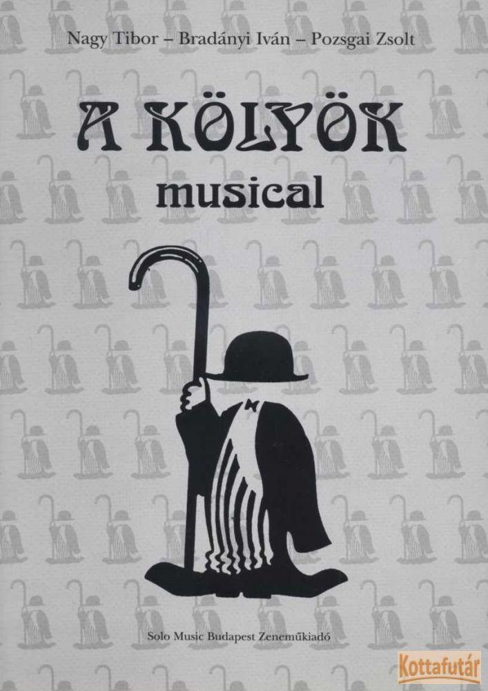 A kölyök musical zenéje és versei zongorakivonattal
