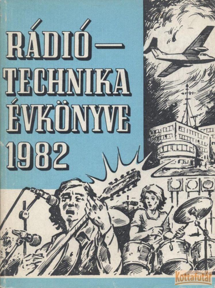 A Rádiótechnika évkönyve 1982