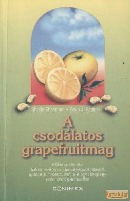 A csodálatos grapefruitmag