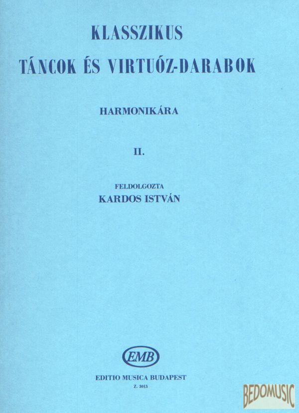 Klasszikus táncok és virtuóz darabok 2