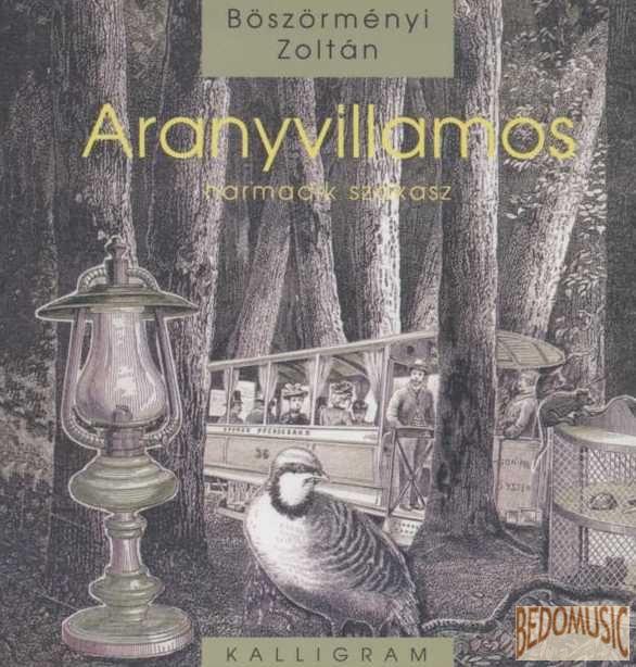 Aranyvillamos - Harmadik szakasz