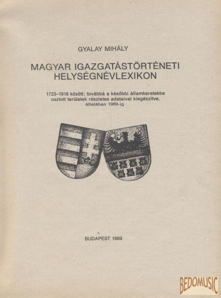 Magyar igazgatástörténeti helységnévlexikon