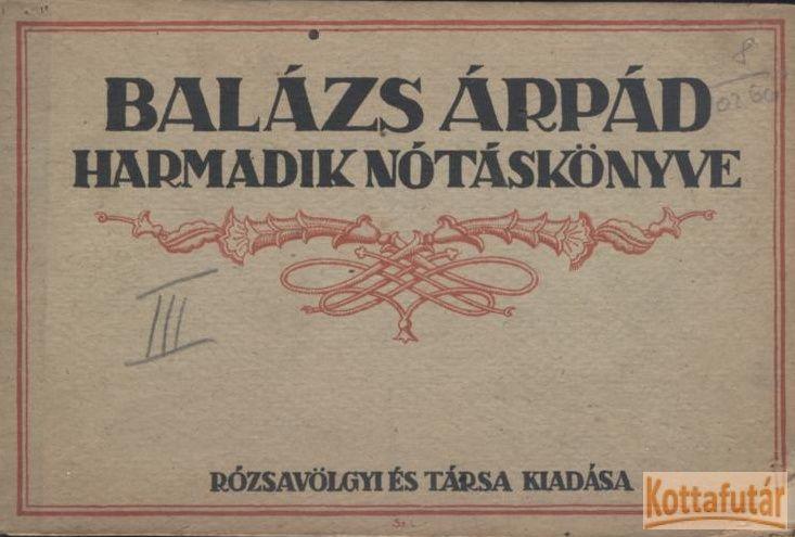 Balázs Árpád harmadik nótáskönyve