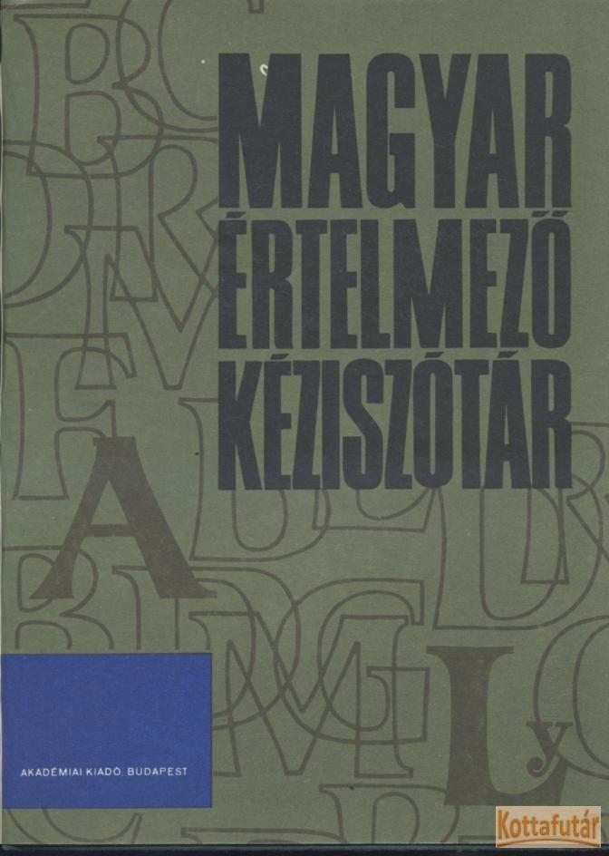 Magyar értelmező kéziszótár I-II. (1982)