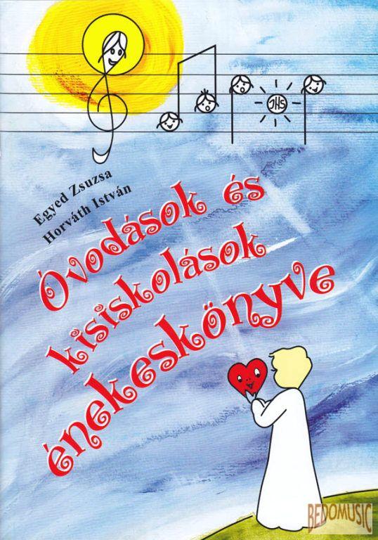 Óvodások és kisiskolások énekeskönyve
