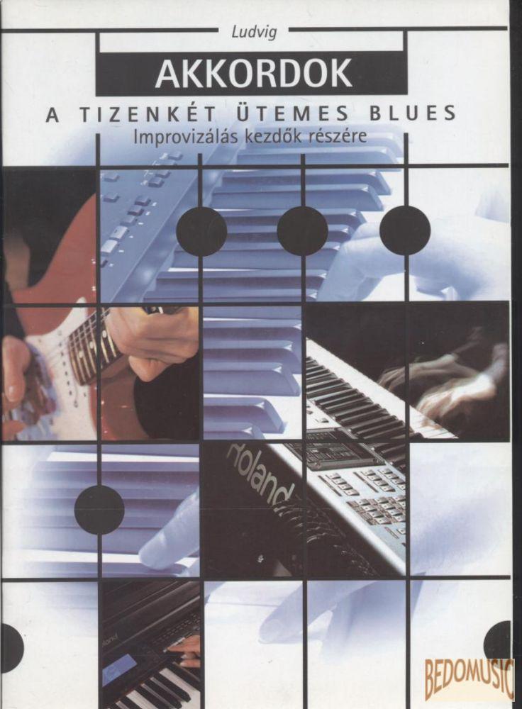 Akkordok - A tizenkét ütemes blues