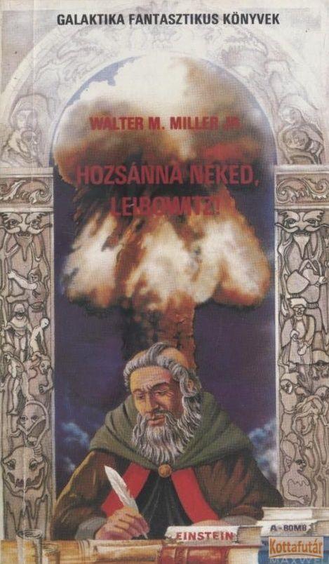 Hozsánna néked, Leibowitz! (1988)