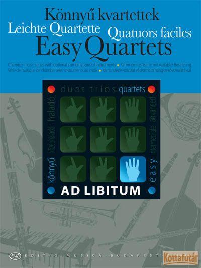 Könnyű kvartettek választható hangszerösszeállítással partitúra és szólamok