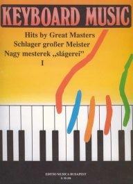 Nagy mesterek slágerei I - Keyboard Music