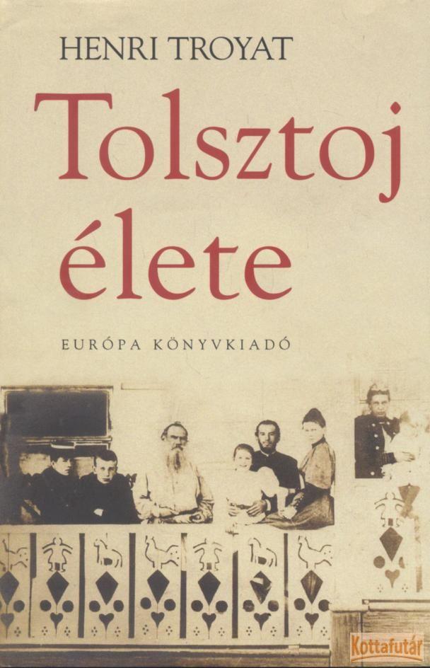 Tolsztoj élete