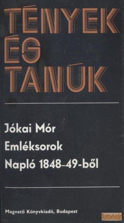Emléksorok / Napló 1848-49-ből