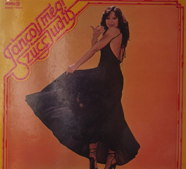 Szűcs Judit - Táncolj még! (1978)