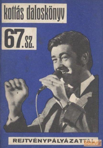 Kottás daloskönyv 67. sz.