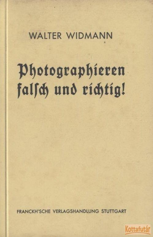 Photographieren falsch und richtig!