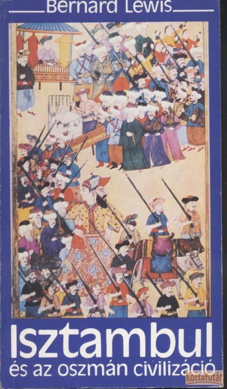 Isztambul és az oszmán civilizáció