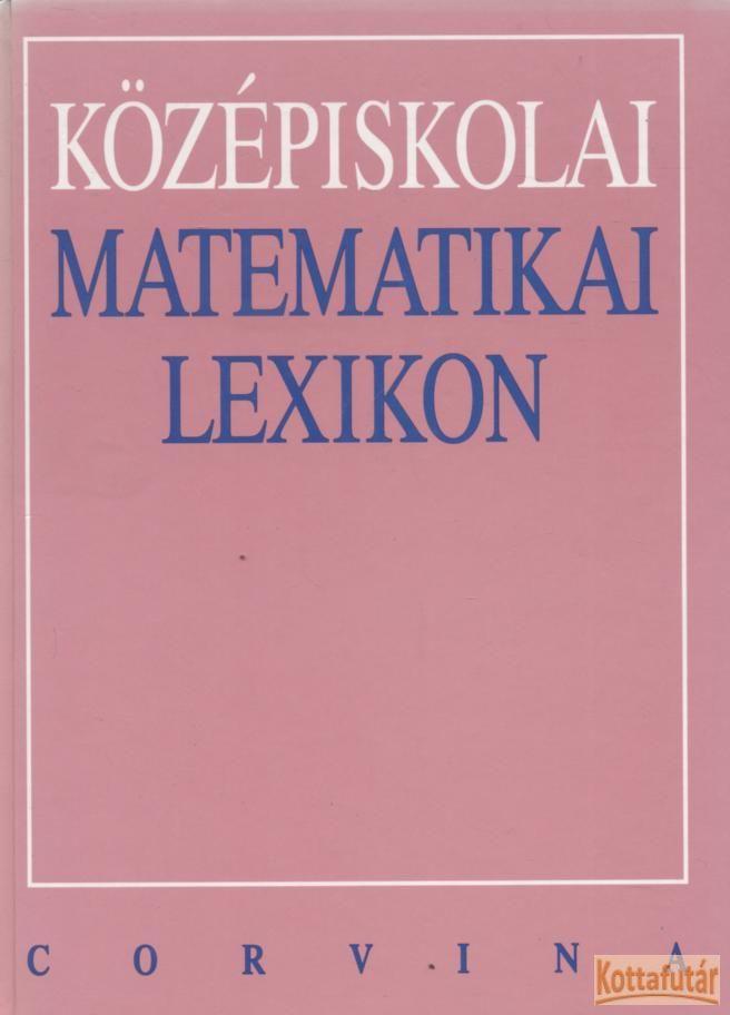 Középiskolai matematikai lexikon