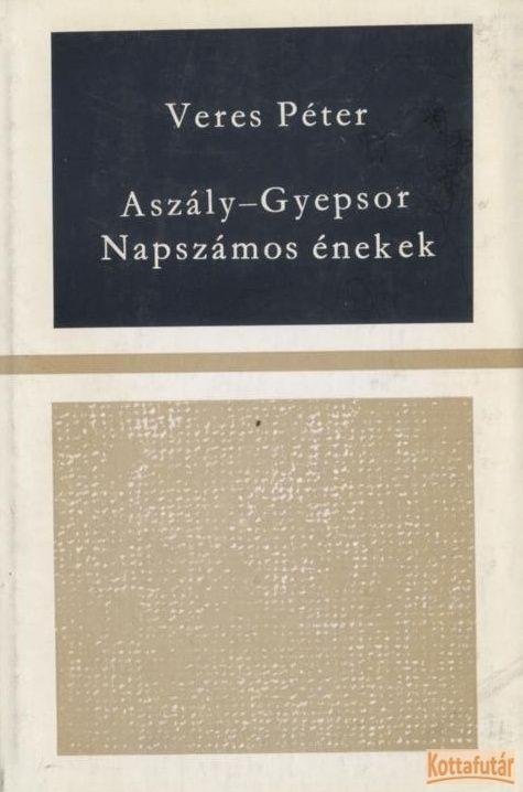 Aszály / Gyepsor / Napszámos-énekek