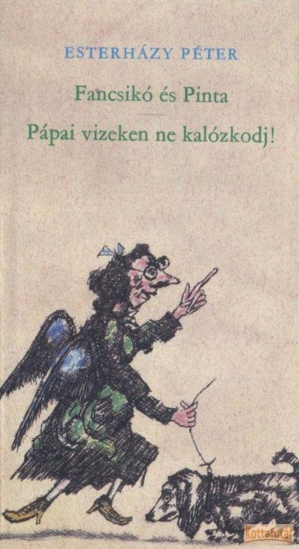 Fancsikó és Pinta - Pápai vizeken ne kalózkdj!