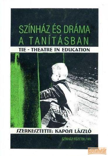 Színház és dráma a tanításban