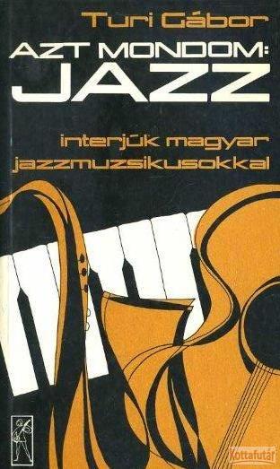 Azt mondom: jazz