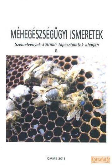 Méhegészségügyi ismeretek 6.