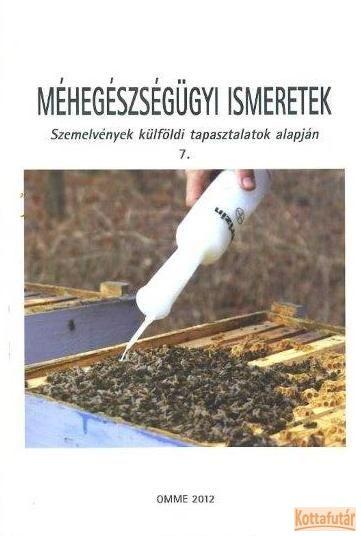 Méhegészségügyi ismeretek 7.