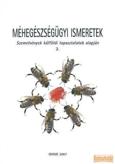Méhegészségügyi ismeretek 2.